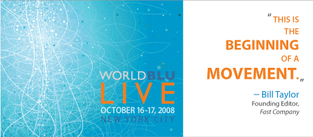 WorldBlu Live 2008
