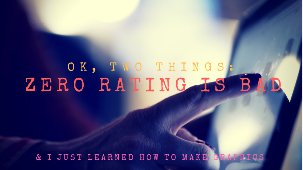 Zero Rating Is Bad