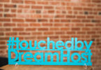 #touchedbydreamhost sign