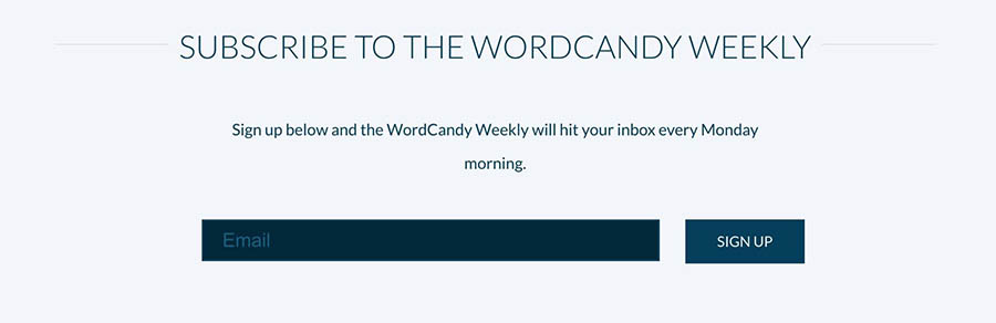 The sign-up form for The WordCandy Weekly.